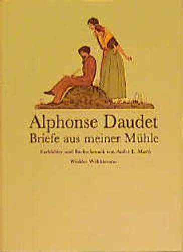 Briefe aus meiner Mühle.: Daudet, Alphonse; Marty,