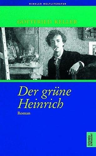 Der grüne Heinrich. Nach dem Text der Ausgabe von 1879/80. (3538068313) by Keller, Gottfried
