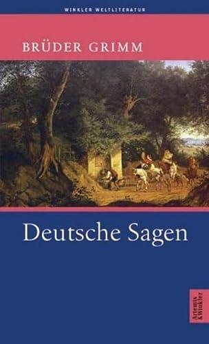 Deutsche Sagen.: Wilhelm Grimm