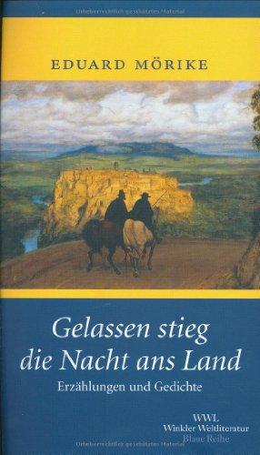 9783538069794: Gelassen stieg die Nacht ans Land.