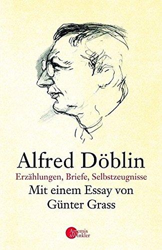 Alfred Döblin: Leben und Werk in Erzählungen: Alfred DÃ blin