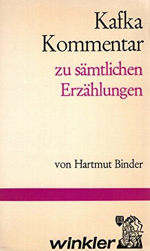 9783538070189: Kafka-Kommentar zu samtlichen Erzahlungen (German Edition)