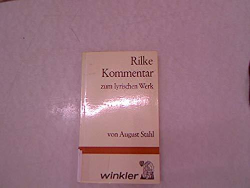 9783538070257: Rilke-Kommentar. Zum lyrischen Werk