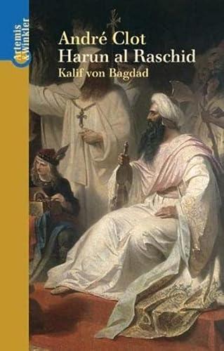 9783538071254: Harun al Raschid: Kalif von Bagdad