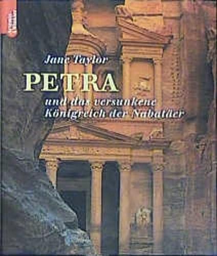 9783538071360: Petra und das versunkene Königreich der Nabatäer.