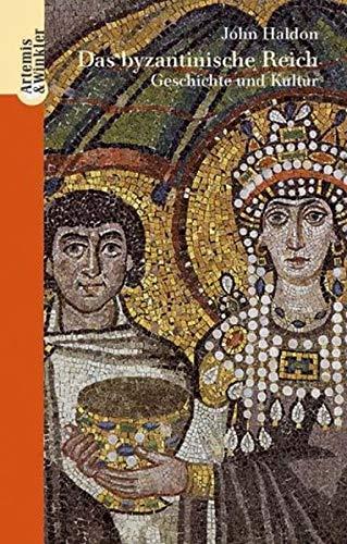 9783538071407: das-byzantinische-reich-geschichte-und-kultur