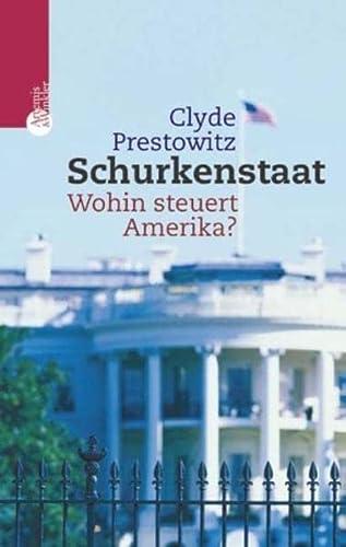 9783538071810: Schurkenstaat. Wohin steuert Amerika?