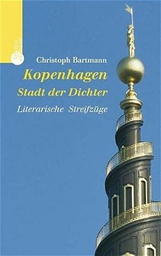 9783538072022: Kopenhagen - Stadt der Dichter: literarische Streifzüge