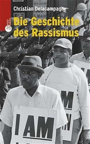 Die Geschichte des Rassismus (353807206X) by Christian Delacampagne