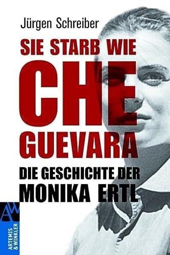 9783538072749: Sie starb wie Che Guevara
