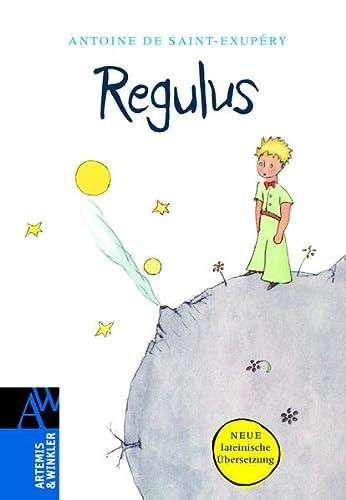 9783538073142: Regulus: Lateinische Ausgabe von: Der kleine Prinz