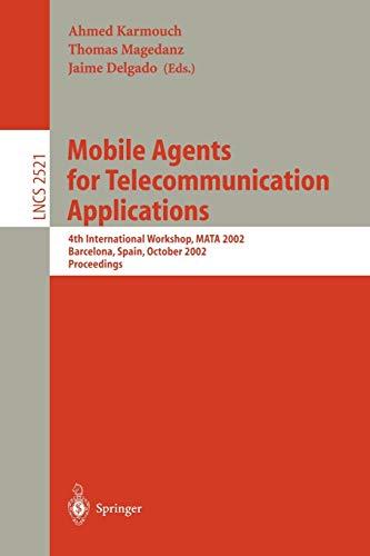 Mobile Agents for Telecommunication Applications: 4th International Workshop, MATA 2002 Barcelona, ...