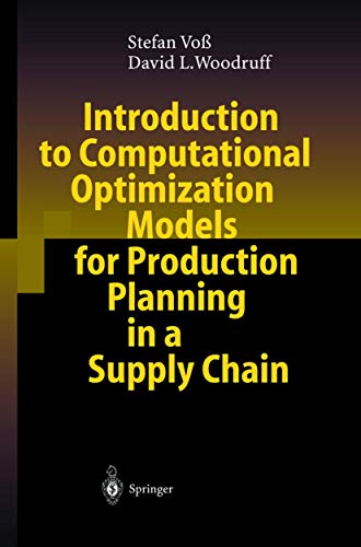 9783540000235: Introduction to Computational Optimization Models for Production Planning in a Supply Chain