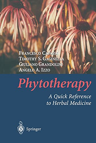 Phytotherapy: A Quick Reference To Herbal Medicine: Capasso F. Et.Al