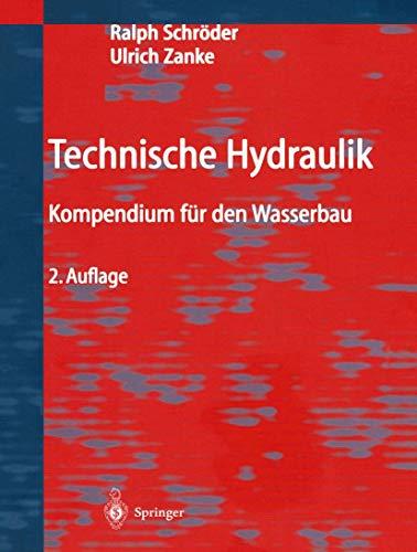 9783540000600: Technische Hydraulik: Kompendium f??r den Wasserbau