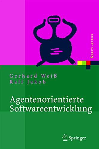 9783540000624: Agentenorientierte Softwareentwicklung: Methoden und Tools (Xpert.press)