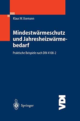 9783540000648: Mindestwärmeschutz und Jahresheizwärmebedarf: Praktische Beispiele nach DIN 4108-2 (VDI-Buch) (German Edition)