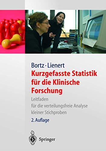 9783540000693: Kurzgefasste Statistik Fur Die Klinische Forschungg: Leitfaden Fur Die Verteilungsfreie Analyse Kleiner Stichproben (Springer-Lehrbuch)