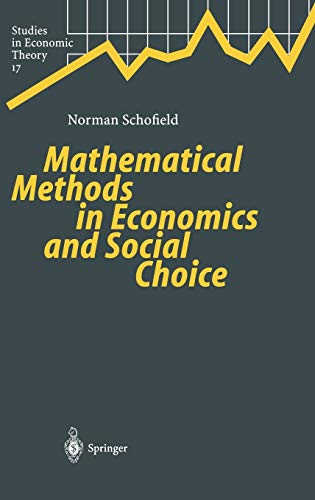 9783540000860: Mathematical Methods in Economics and Social Choice (Studies in Economic Theory)