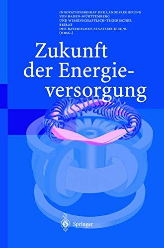 9783540000952: Zukunft der Energieversorgung