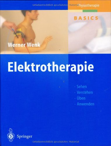 9783540000969: Elektrotherapie (Physiotherapie Basics)