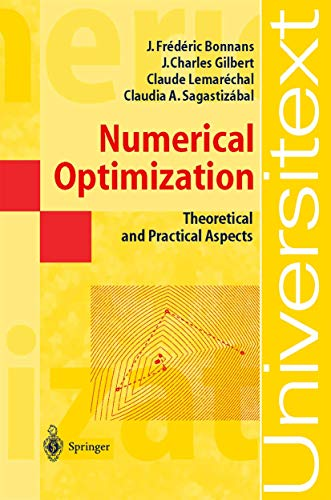 9783540001911: Numerical Optimization: Theoretical and Practical Aspects