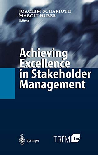 9783540002550: Achieving Excellence in Stakeholder Management
