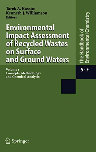Environmental Impact Assessment of Recycled Hazardous Waste Materials on Surface and Ground Waters:...