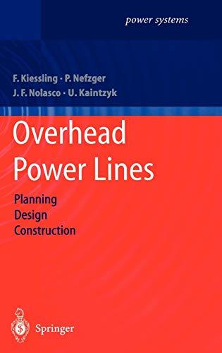Overhead Power Lines: Planning, Design, Construction (Power Systems): Friedrich Kiessling