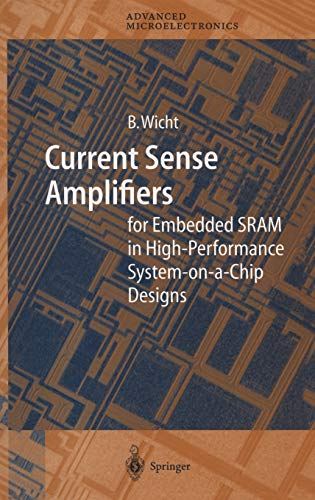 9783540002987: Current Sense Amplifiers for Embedded SRAM in High-Performance System-on-a-Chip Designs (Springer Series in Advanced Microelectronics)