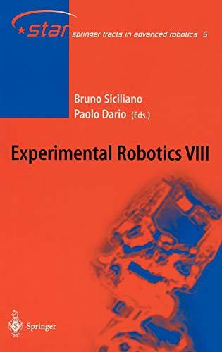 9783540003052: Experimental Robotics VIII: Proceedings of the 8th International Symposium ISER02: v. 8 (Springer Tracts in Advanced Robotics)