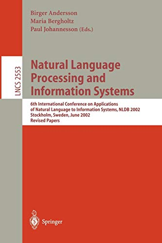 Natural Language Processing and Information Systems: 6th: Andersson, Birger [Editor];