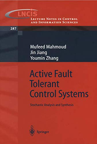 9783540003182: Active Fault Tolerant Control Systems: Stochastic Analysis and Synthesis (Lecture Notes in Control and Information Sciences)