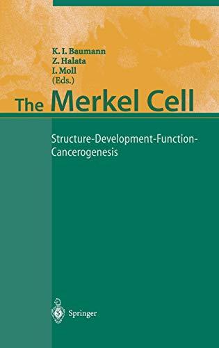 9783540003748: The Merkel Cell: Structure-Development-Function-Cancerogenesis