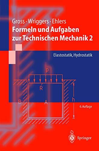 9783540003793: Formeln und Aufgaben zur Technischen Mechanik 2. Elastostatik, Hydrostatik. (Lernmaterialien)