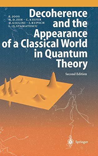 Decoherence and the Appearance of a Classical: Joos, Erich, Zeh,