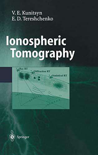 Ionospheric Tomography: Viacheslav E. Kunitsyn