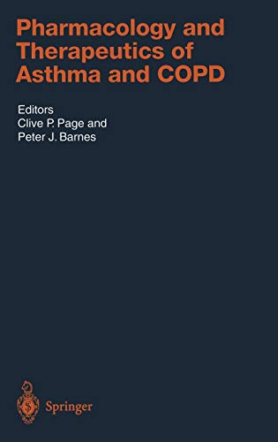 Pharmacology and Therapeutics of Asthma and COPD (Handbook of Experimental Pharmacology 161): Page,...