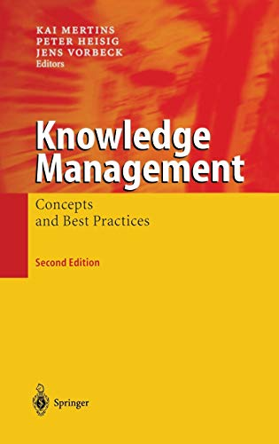 9783540004905: Knowledge Management: Concepts and Best Practices