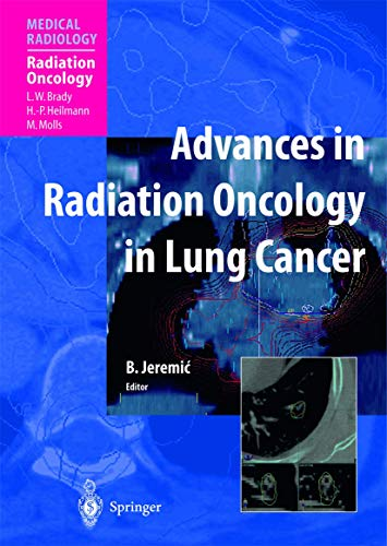 9783540005223: Advances in Radiation Oncology in Lung Cancer (Medical Radiology)