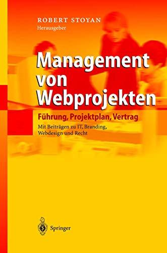 9783540005827: Management Von Webprojekten: Fhrung, Projektplan, Vertrag