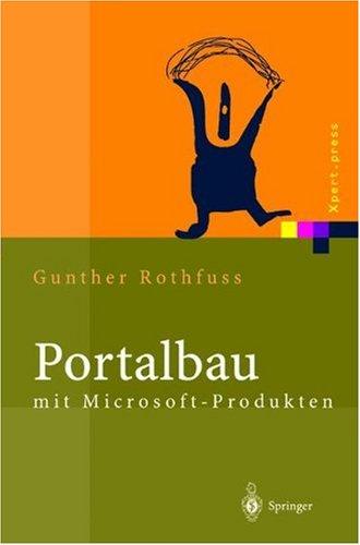 9783540006169: Portalbau Mit Microsoft-Produkten: Informationsmanagement Mit .Net, Sharepoint Und Content Management Server