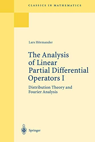 9783540006626: The Analysis of Linear Partial Differential Operators I: Distribution Theory And Fourier Analysis