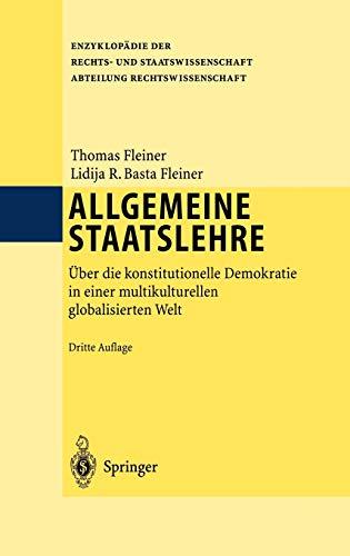 9783540006893: Allgemeine Staatslehre: Über die konstitutionelle Demokratie in einer multikulturellen globalisierten Welt (Enzyklopadie Der Rechts- und Staatswissenschaft)