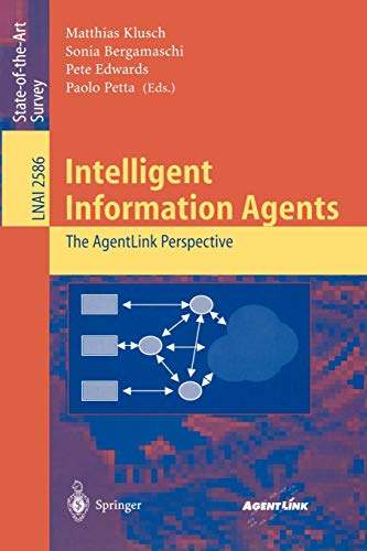 Intelligent Information Agents: The AgentLink Perspective (Lecture: Edwards, Pete, Bergamaschi,