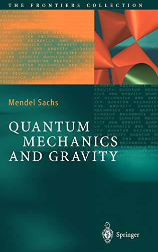 9783540008002: Quantum Mechanics and Gravity (The Frontiers Collection)