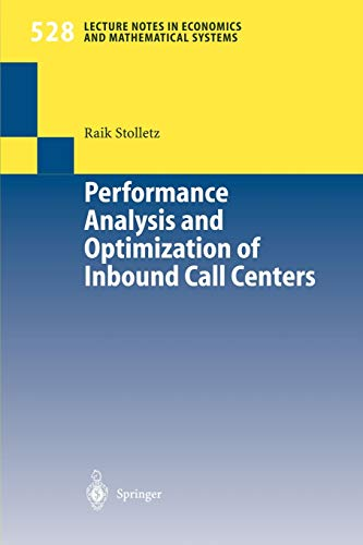 9783540008125: Performance Analysis and Optimization of Inbound Call Centers (Lecture Notes in Economics and Mathematical Systems)