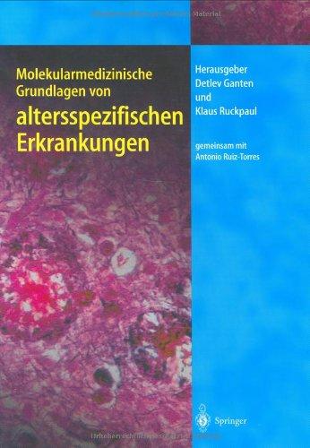 9783540008583: Molekularmedizinische Grundlagen Von Altersspezifischen Erkrankungen (Molekulare Medizin)