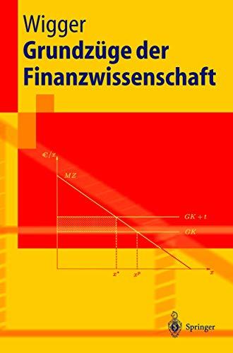 9783540009290: Grundzüge der Finanzwissenschaft (Springer-Lehrbuch) (German Edition)