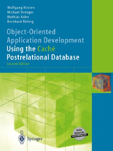 9783540009603: Object-Oriented Application Development Using the Caché Postrelational Database